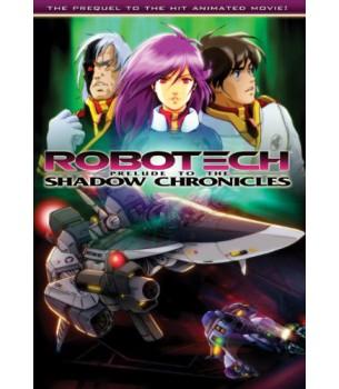 Robotech: Prelude to the...